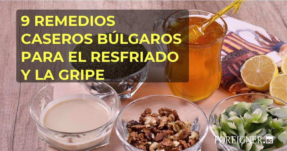 7 Remedios Caseros Búlgaros Para El Resfriado Y La Gripe